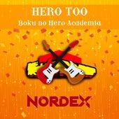 Hero Too (Boku No Hero Academia) de Nordex