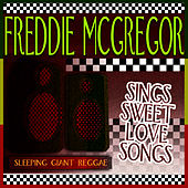 Sings Sweet Love Songs de Freddie McGregor