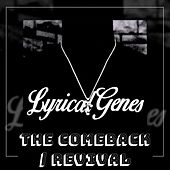 The Comeback / Revival by LyricalGenes