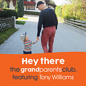 Hey There von The Grandparents Club