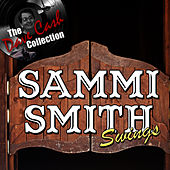 Sammi Smith Swings - [The Dave Cash Collection] by Sammi Smith