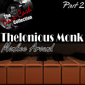 Monkee Around Part 2 - [The Dave Cash Collection] de Thelonious Monk