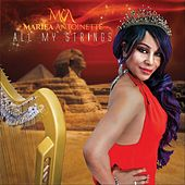 All My Strings by Mariea Antoinette