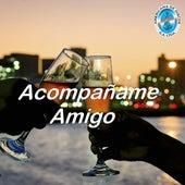 Acompañame Amigo by German Garcia