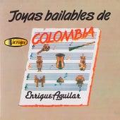 Joyas Bailables de Colombia de Enrique Aguilar