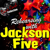 Rehearsing with Jackson Five - [The Dave Cash Collection] by Jackson Five