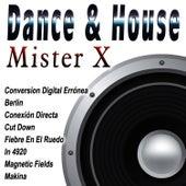 Dance & House von Mr. X