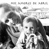 Mis Amores de Abril (feat. Michi Regier) de Ernesto Villarreal
