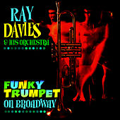 Funky Trumpet On Broadway de Ray Davies