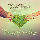 True Believer In Love de Tanya Stephens
