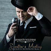 Sinatra's Medley: Come Fly with Me / New York New York / My Way by Joaquín Yglesias