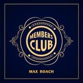 Members Club: Max Roach von Max Roach