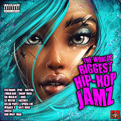 The World's Biggest Hip-Hop Jamz by Various Artists