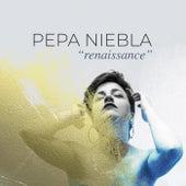 Renaissance de Pepa Niebla