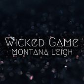 Wicked Game de Montana Leigh