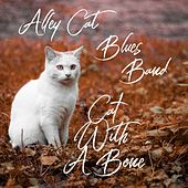 Cat with a Bone by Alley Cat Blues Band