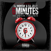 6 Minutes by Dj Montay & Dj Jelly