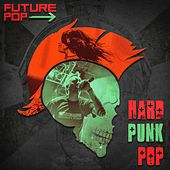 Hard Punk Pop de Future Pop