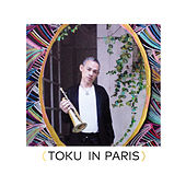 TOKU in Paris by TOKU