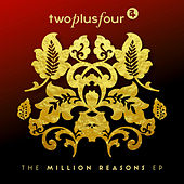 Million Reasons de TwoPlusFour
