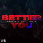 Better You by Con/Man