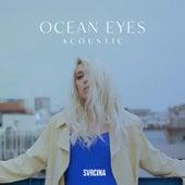 Ocean Eyes (Acoustic) di Svrcina