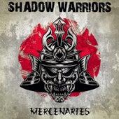 Mercenaries van Shadow Warriors