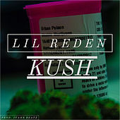 Kush (Freestyle) by Lil Reden