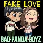 Fake Love (Remix) by Bad Panda Boyz