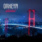 Istanbul de Orheyn