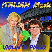 Italian Music: Violin & Piano by Duo Amor