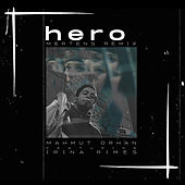 Hero (Mertens Remix) by Mahmut Orhan