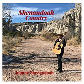 Shenandoah Country by Joanne Shenandoah