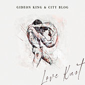 Love Knot by Gideon King