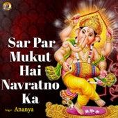 Sar Par Mukut Hai Navratno Ka 2 von Ananya