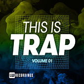 This Is Trap, Vol. 01 by Various Artists