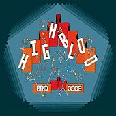 Bro Code by Highbloo