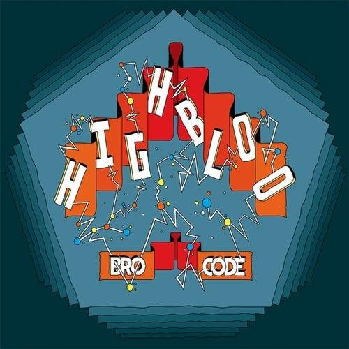 Bro Code by Highbloo