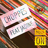 Move On by Choppes