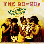 Some Kind Of Wonderful by The Go-Go's