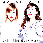Exit (The Dark Way) by Marsheaux
