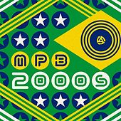 MPB 2000s by Various Artists