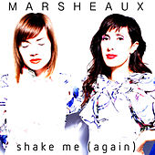 Shake Me (again) by Marsheaux