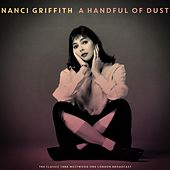 A Handful of Dust de Nanci Griffith