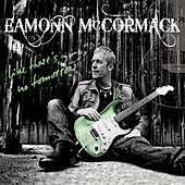 Like There's No Tomorrow by Eamonn McCormack