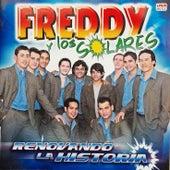 Renovando la Historia de Freddy y los Solares