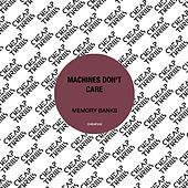 Memory Banks - EP (Extended Mixes) by Machines Don't Care