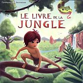 Rudyard Kipling - Le livre de la jungle by Jean-Louis Trintignant Serge Reggiani
