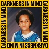 Darkness in Mind by Kassa Overall