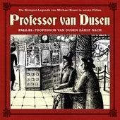 Die neuen Fälle, Fall 21: Professor van Dusen zählt nach von Professor Dr. Dr. Dr. Augustus van Dusen